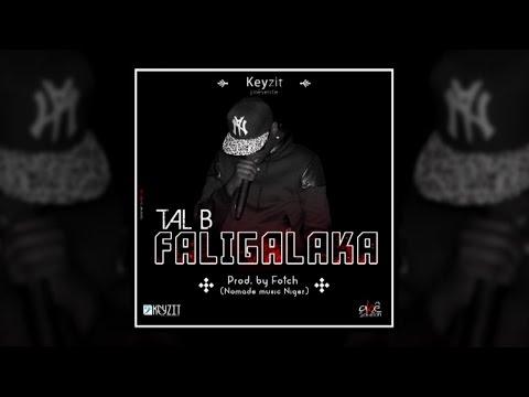 TAL B - FALIGALAKA (Son Officiel)