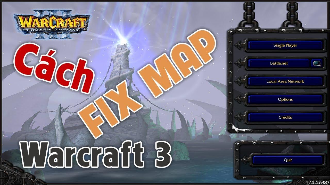 HƯỚNG DẪN CÁCH Fix Map và Tải Map Warcraft v1.24e | Mad Tigerrr