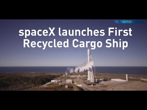 Watch: SpaceX Launches First Recycled Cargo Ship