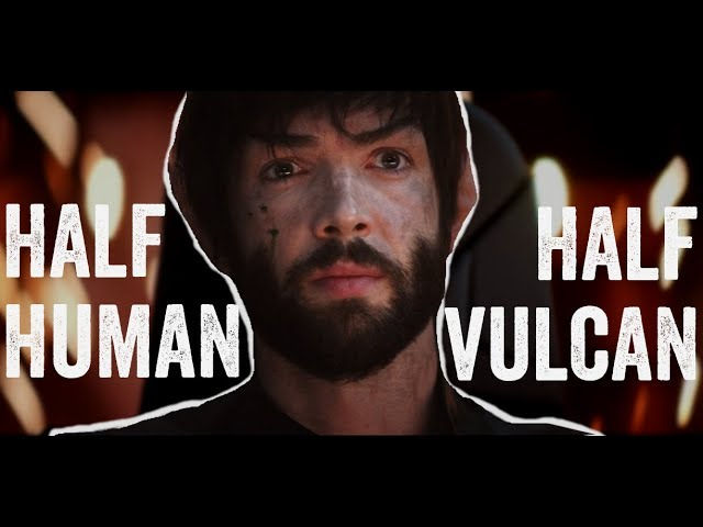 Spock | Half Human ~ Half Vulcan | (Star Trek Discovery)