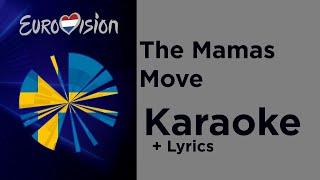 The Mamas - Move (Karaoke) Sweden Eurovision 2020