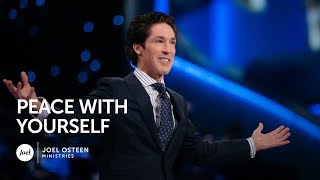 Joel Osteen - Peace With Yourself