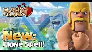 Clash of Clans, NEW CLONE SPELL ON STRONG ARMIES!!!