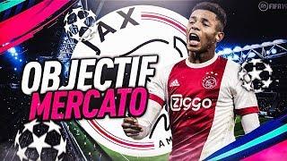 FIFA 19 | CARRIÈRE AJAX: OBJECTIF MERCATO !