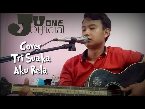 cover-gitar-tri-suaka-aku-rela-by-juone-official|2020