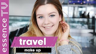 get ready with me travel - immer frisch aussehen - make up für lange reisen l essenceTV
