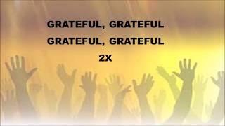 Grateful by Hezekiah Walker-Instrumental w/Lyrics