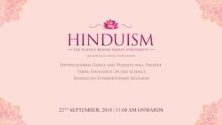 Hinduism - The Science Behind India's Spirituality | Organised by Avanee Foundation | Session 2