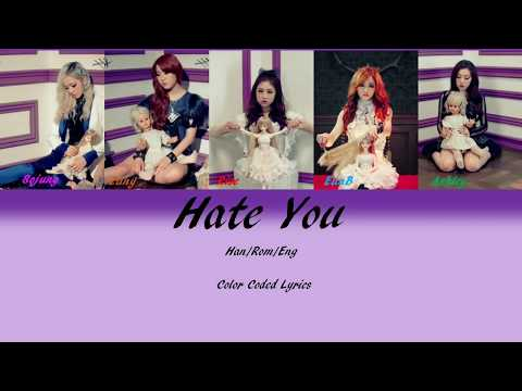 Ladies' Code - Hate You Color Coded Lyrics   (Han/Rom/Eng)
