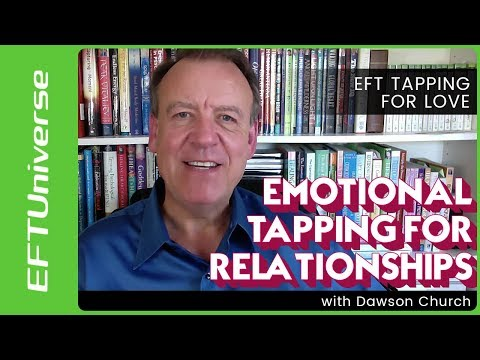 EFT Tapping for Attracting Huge Amounts of Love By Dawson Church