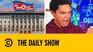 North Korea Reports First Suspected Case Of COVID-19 | The Daily Show With Trevor Noah
