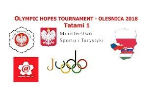 OLYMPIC HOPES TOURNAMENT - OLESNICA 2018 tatami 1