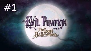 evil pumpkin the lost halloween walkthrough part 1