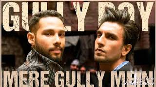 Meri Gully mein   Gully Boy   Ranveer Singh   & Alia Bhatt   DIVINE NAEZY   Zoya Akhtar