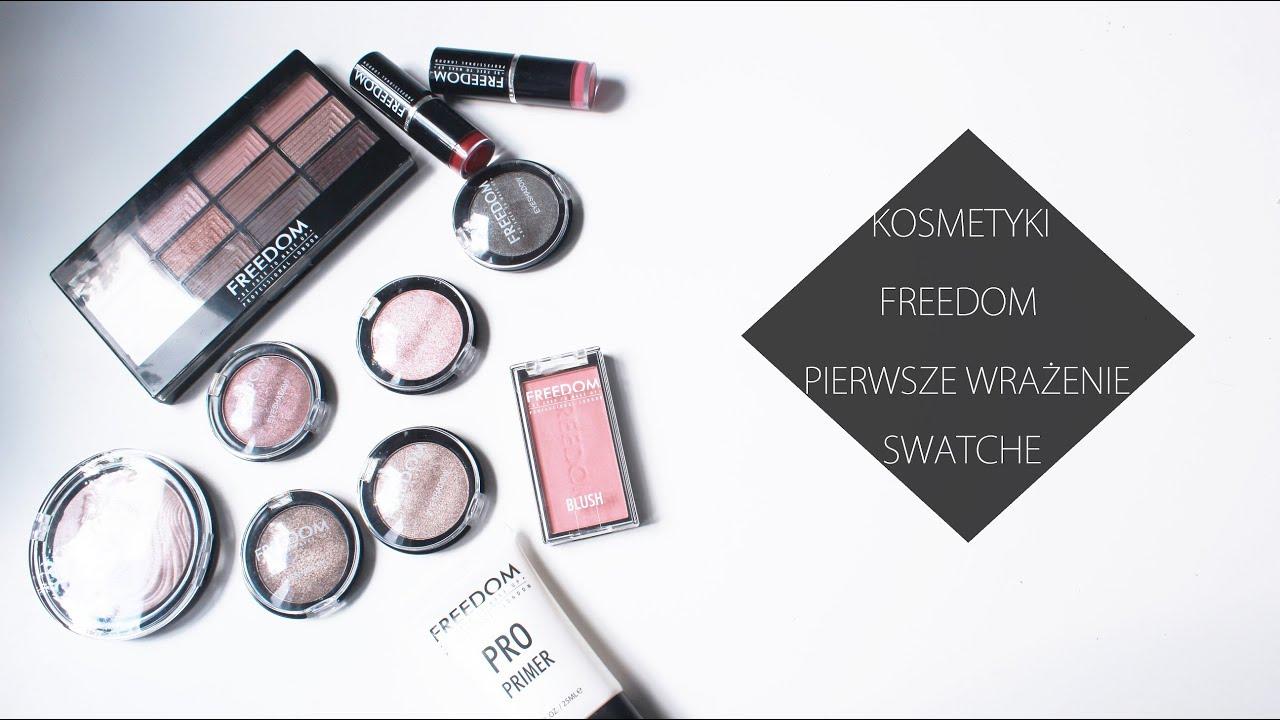 Kosmetyki Freedom Pierwsze Wrazenie Swatche Youtube