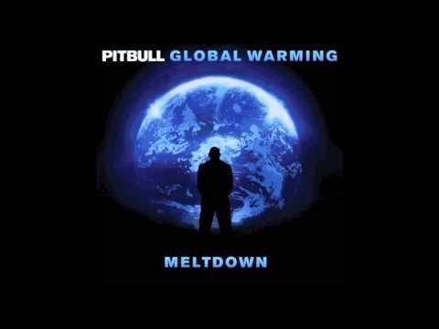 Pitbull - That High (feat. Kelly Rowland) (Global Warming Meltdown)