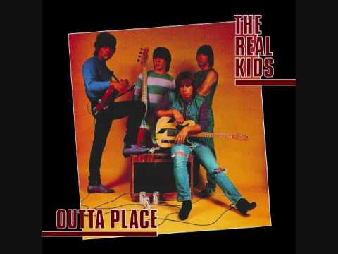 The Real Kids - Outta Place (1982) (Full Album HQ)