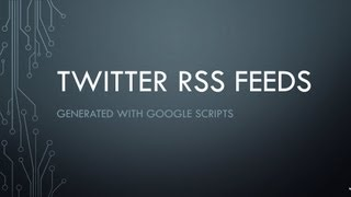 How to Get RSS Feeds for Twitter