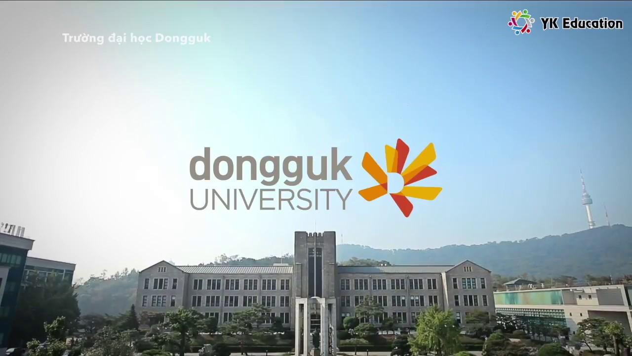 [Du học Hàn Quốc] 동국대학교. Giới thiệu trường đại học Dongguk(VIETSUB)