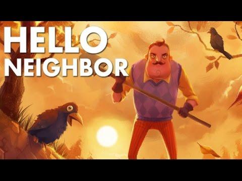 Hello Neighbor Gameplay Walkthrough Part 1 Pre Alpha