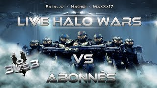 MaxXx17 | Big live détente vs Abonnés - Halo Wars ! (3 vs 3) HD