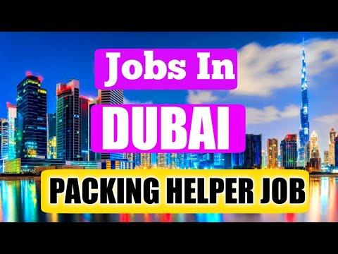 Jobs In Dubai    Packing Helper Job    Good Salary    CV Selection    Gulf Knowledge