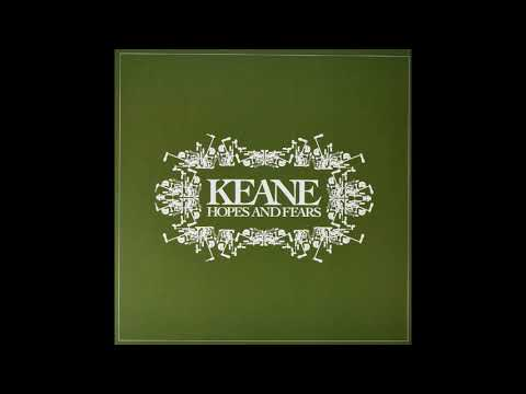 Keane - Bedshaped (Album: Hopes And Fears)