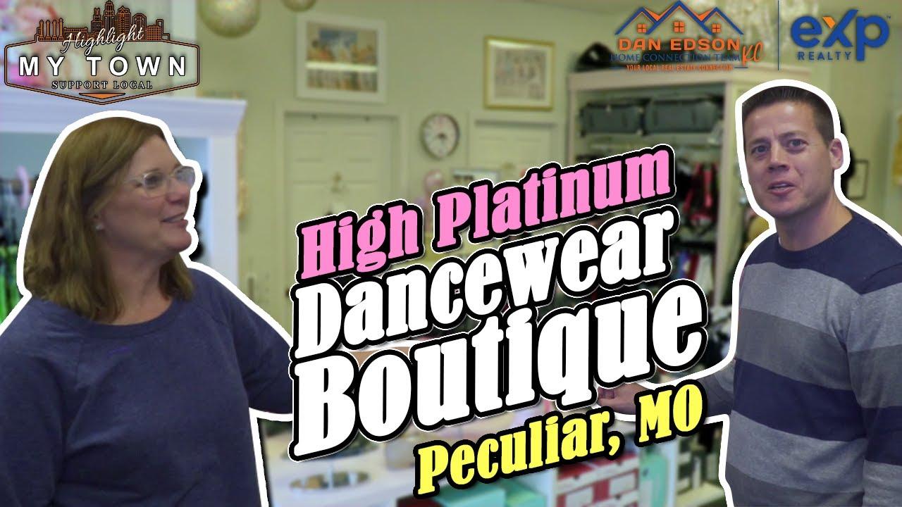 High Platinum Dancewear Boutique  Peculiar, Missouri | Highlight My Town | Dan Edson