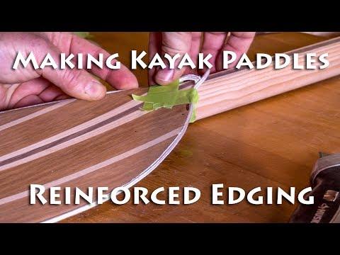 Making Kayaks Paddles - Applying Edging - E6