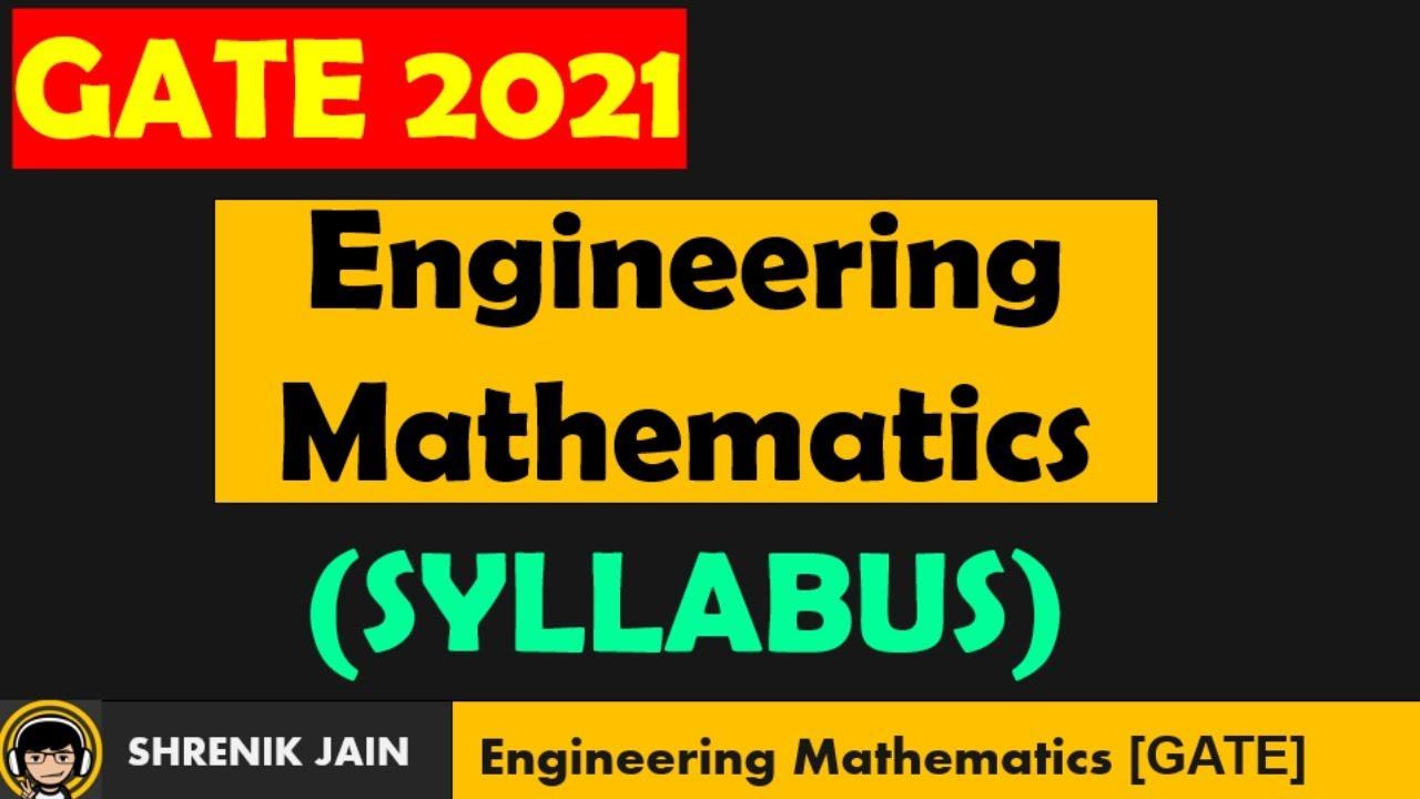 GATE 2021(Updates) - Engineering Mathematics | Syllabus & Pattern