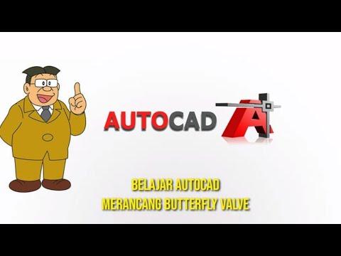 AutoCAD Tutorial - Cara Simple Membuat Butterfly Valve