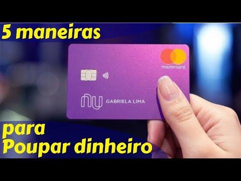 ✅5 maneiras de economizar dinheiro com o Nubank