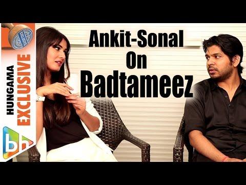 Ankit Tiwari   Sonal Chauhan   Badtameez   Full Interview