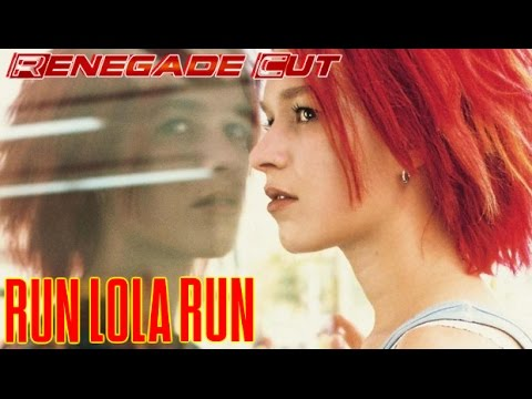 Run Lola Run - Renegade Cut
