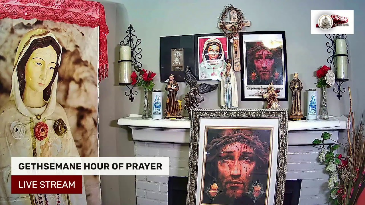 GETHSEMANE HOUR OF PRAYER