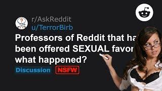 Professors Share Getting Sexual Favors For Grades (r/AskReddit)