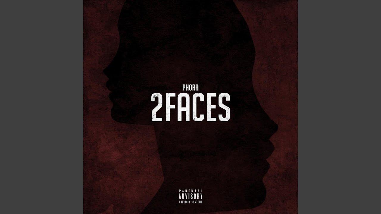 2 Faces - Phora | Shazam