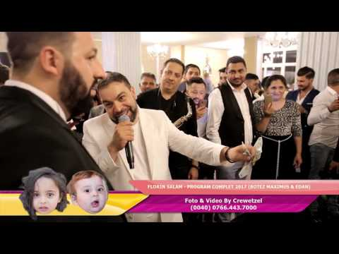 Florin Salam - Super program 2017 Botez Maximus si Edan ( By Yonutz Slm )