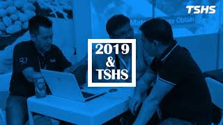 TSHS - 2019 PROPAK Exhibition Review / 總興上海展回顧
