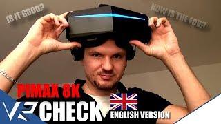 Pimax 8K - THE BIG CHECK-UP - English Version