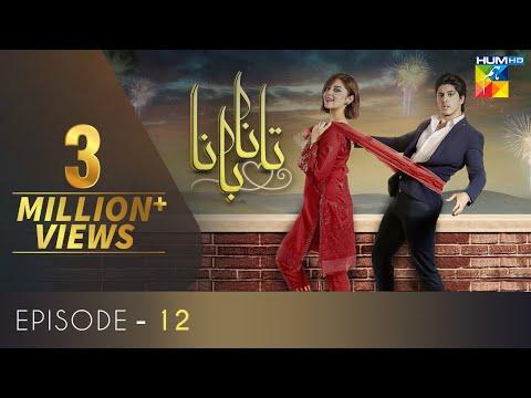Tanaa Banaa | Episode 12 | Digitally Presented by OPPO | HUM TV | Drama | 25 April 2021