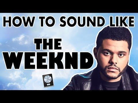 How to Sound Like THE WEEKND -