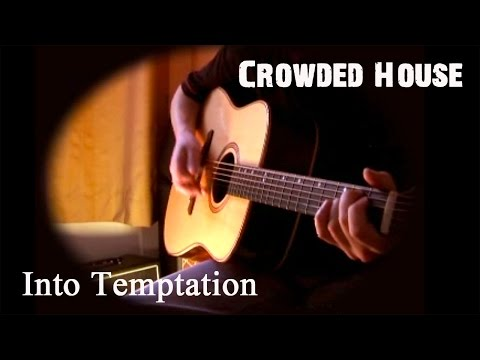 Into Temptation (cover) - Crowded House