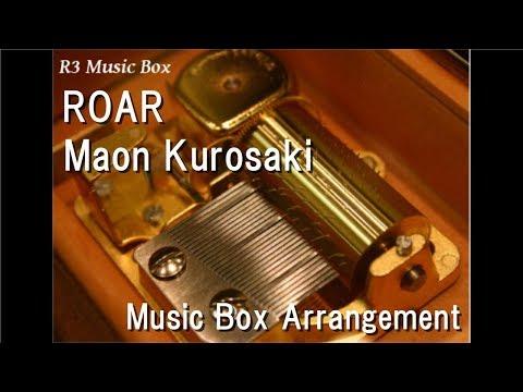"ROAR/Maon Kurosaki [Music Box] (Anime ""A Certain Magical Index III"" OP)"