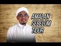 Ustaz Ahmad Rizam - Amalan Sebelum Tidur