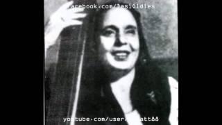 AURAT KA PYAR 1933: Chori kahin khule na naseem-e-bahaar ki [soundtrack] (Mukhtar Begum)