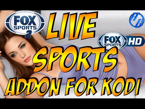 KODI LIVE SPORTS VIDEO ADDON 2016 #1 | FOX SPORTS 1 & 2 +