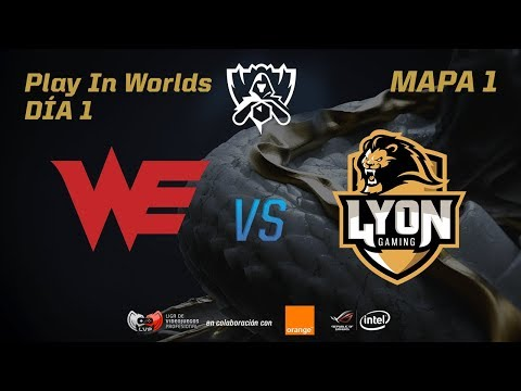 WORLD ELITE VS LYON GAMING - LOL WORLDS 2017 PLAY IN
