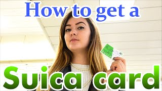 How To Get A Suica Card In Japan Railways スイカ JR カード