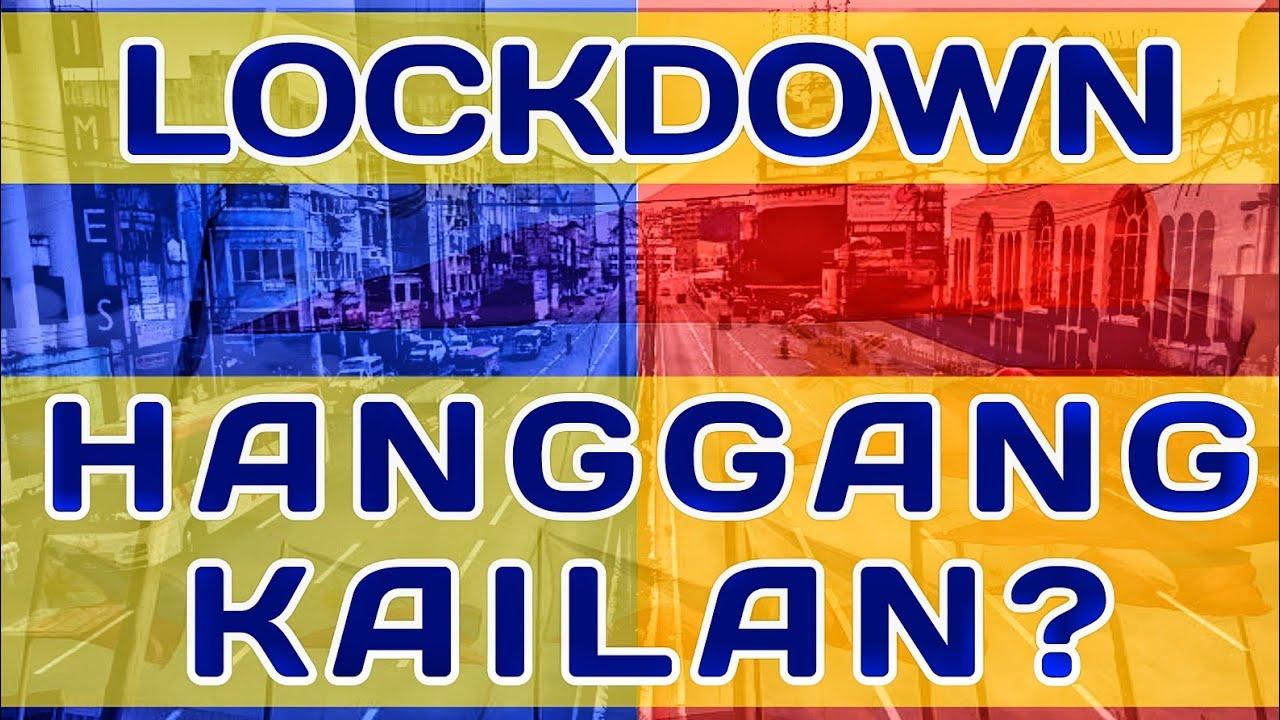 Hanggang kailan matatapos ang lockdown sa pilipinas - YouTube